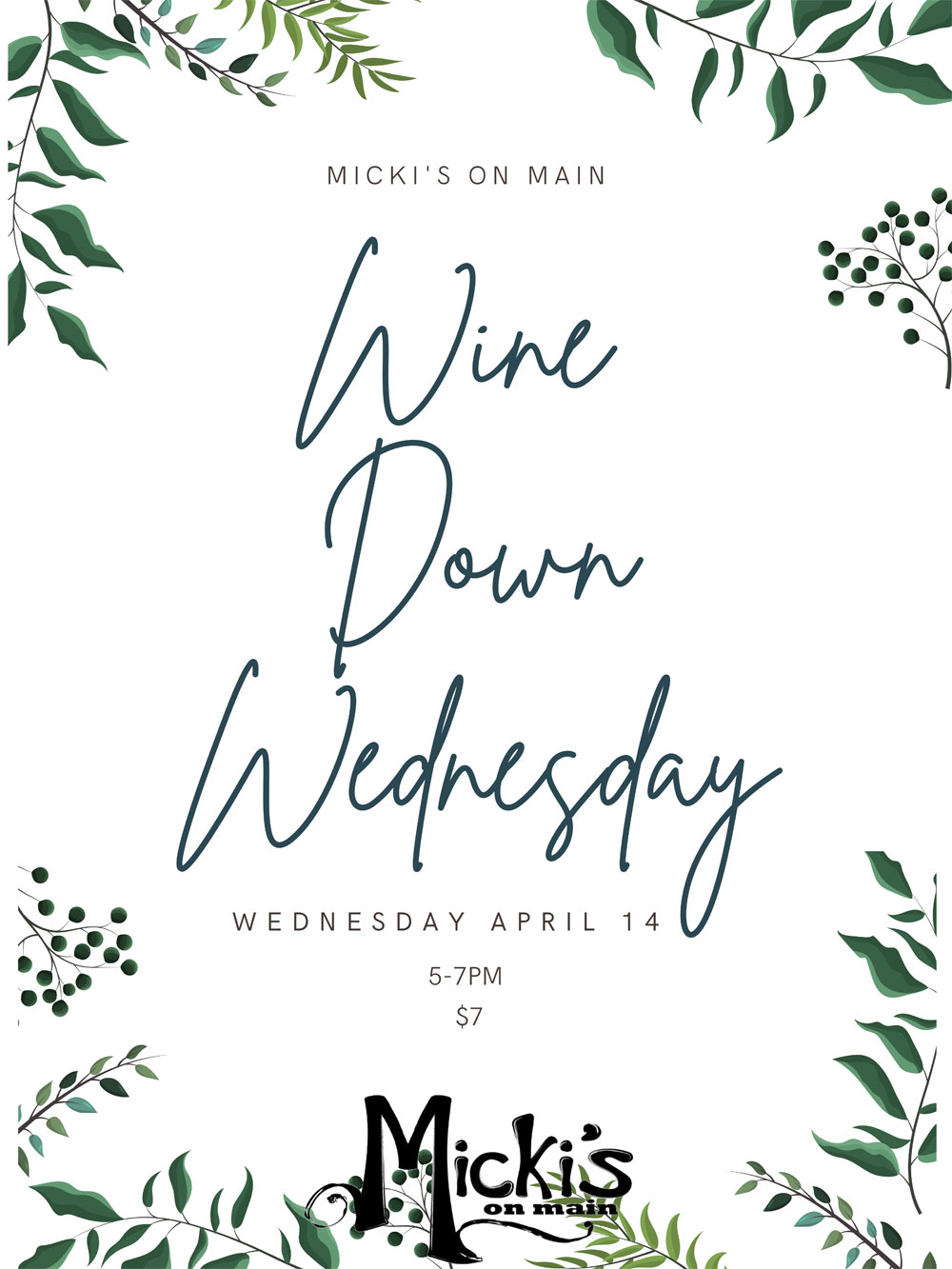 Wine Down Wednesday April 14th 5-7pm